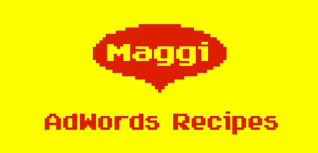 Maggi AdWords Recipes